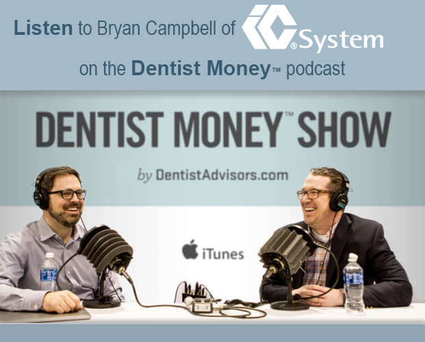 IC System on Dentist Money