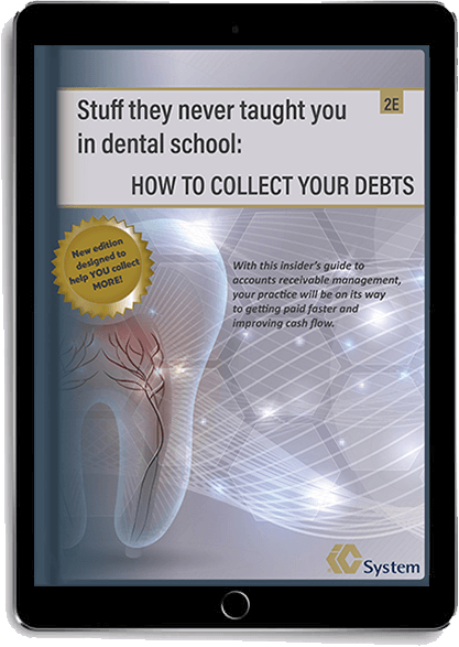 Stuff they never taught you in dental school: How to collect your debts eBook displayed on tablet