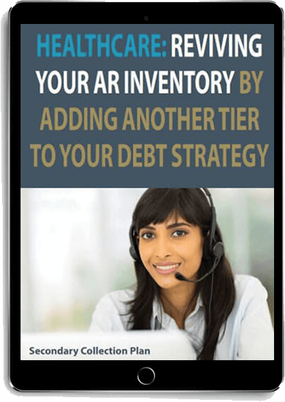Healthcare: Reviving your AR inventory by adding another tier to your debt strategy eBook displayed on tablet