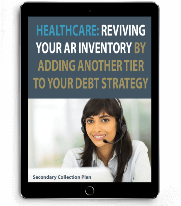 """""""Healthcare: Reviving Your AR Inventory By Adding Another Tier to Your Debt Strategy"""" eBook displayed on a tablet"""