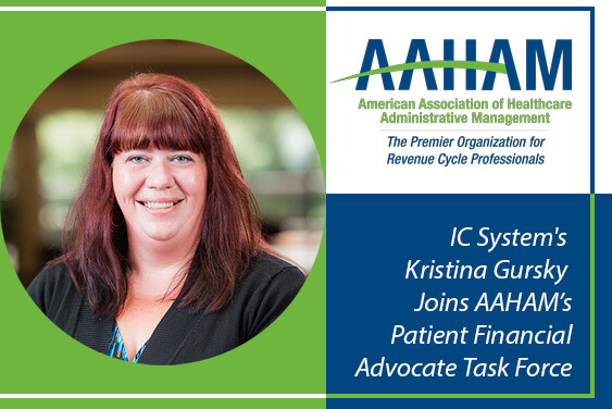 """Headshot of Kristina Gursky with the text """"IC System's Kristina Gursky joins AAHAM's Patient Financial Advocate Task Force"""